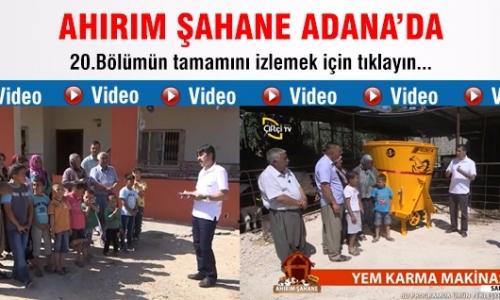 Ahırım Şahane/20.Bölüm Adana - Sarıçam